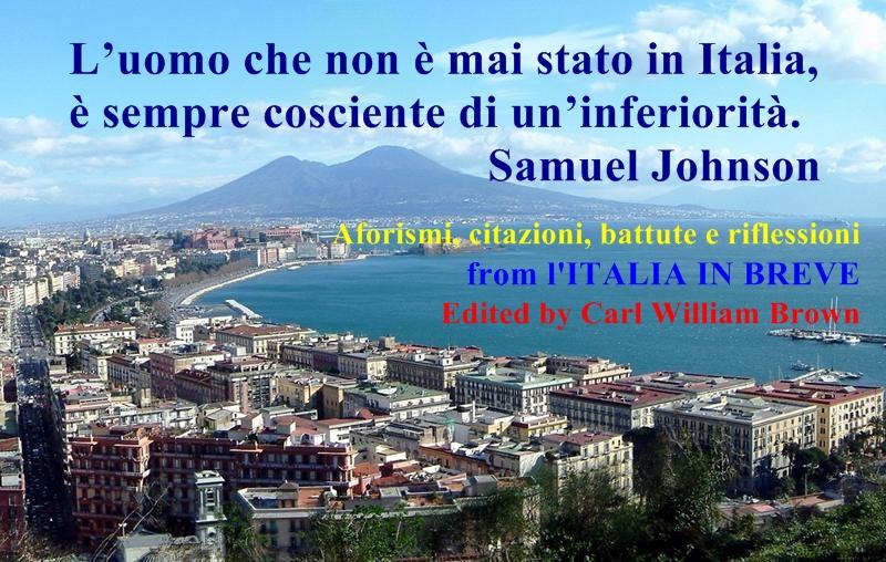Frasi Famose Sull Italia.L Italia In Breve Aforismi Citazioni Battute E